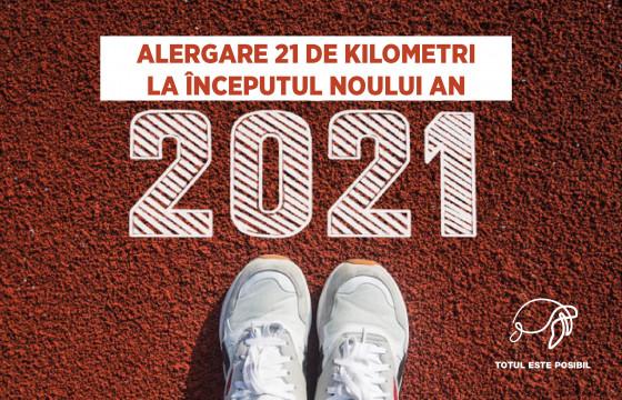 21 DE KILOMETRI PENTRU 2021