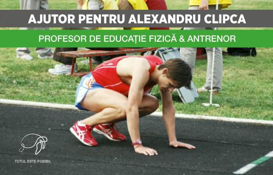 AJUTOR PENTRU ALEXANDRU CLIPCA