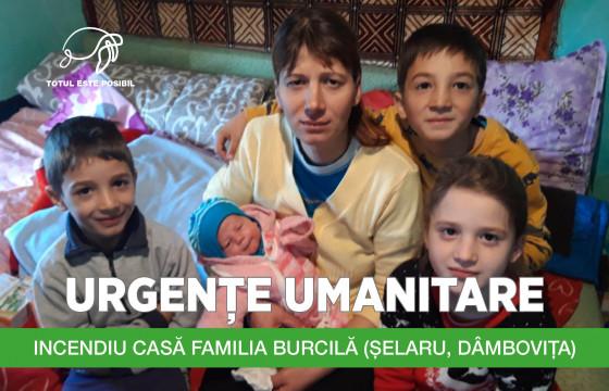 URGENȚE UMANITARE | INCENDIU CASĂ FAMILIA BURCILĂ (ȘELARU, DÂMBOVIȚA)