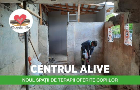 CENTRUL ALIVE (DE PROFESIE, OM)