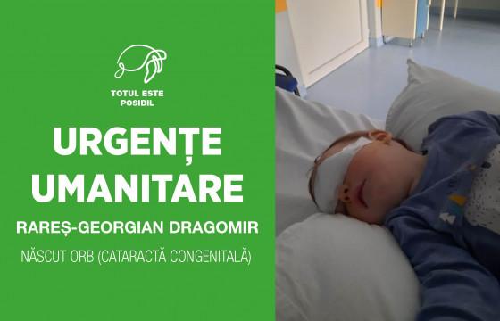 URGENȚE UMANITARE | RAREȘ-GEORGIAN DRAGOMIR