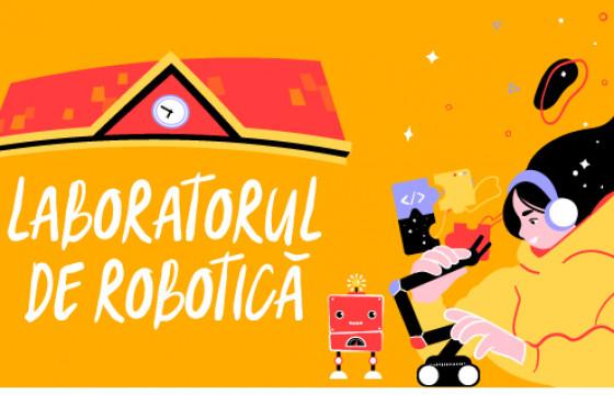 Laboratorul de Robotica