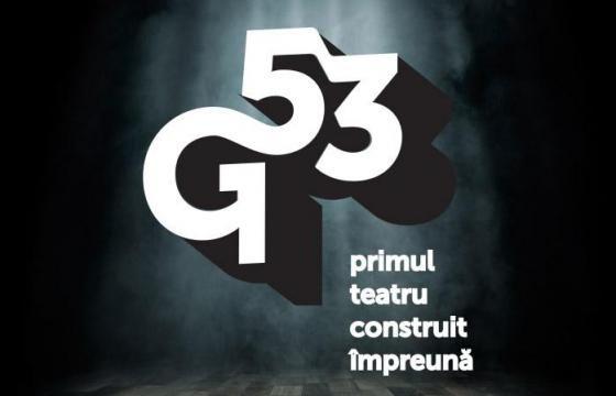 G53 primul teatrul construit impreuna