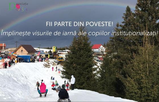 Fii parte din poveste! Împlinește visurile de iarnă ale copiilor instituționalizați!