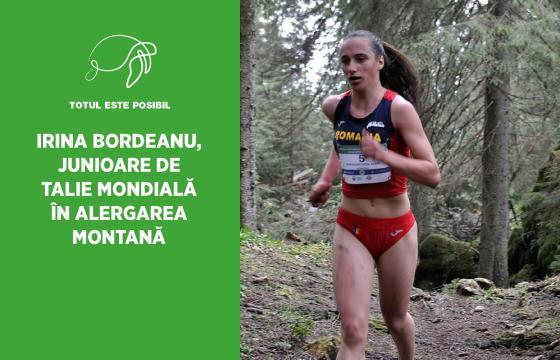 IRINA BORDEANU, JUNIOARE DE TALIE MONDIALĂ ÎN ALERGAREA MONTANĂ