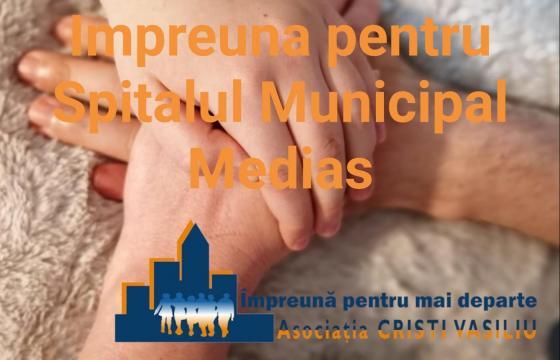 Impreuna pentru Spitalul Municipal Medias