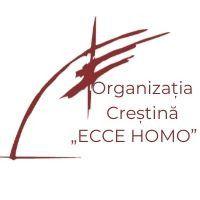 """Organizația Creștină """"Ecce Homo"""""""